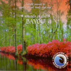 Gentle Persuasion – Sounds of the Bayou